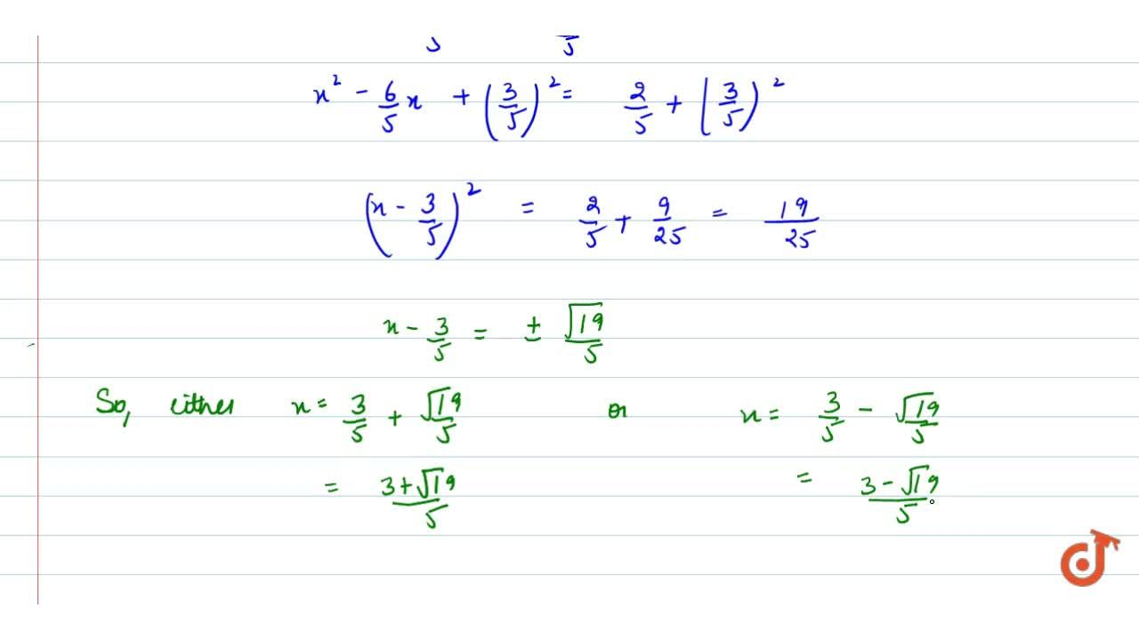 Solution for Find the   roots of the equation 5x^2-6x-2=0 by