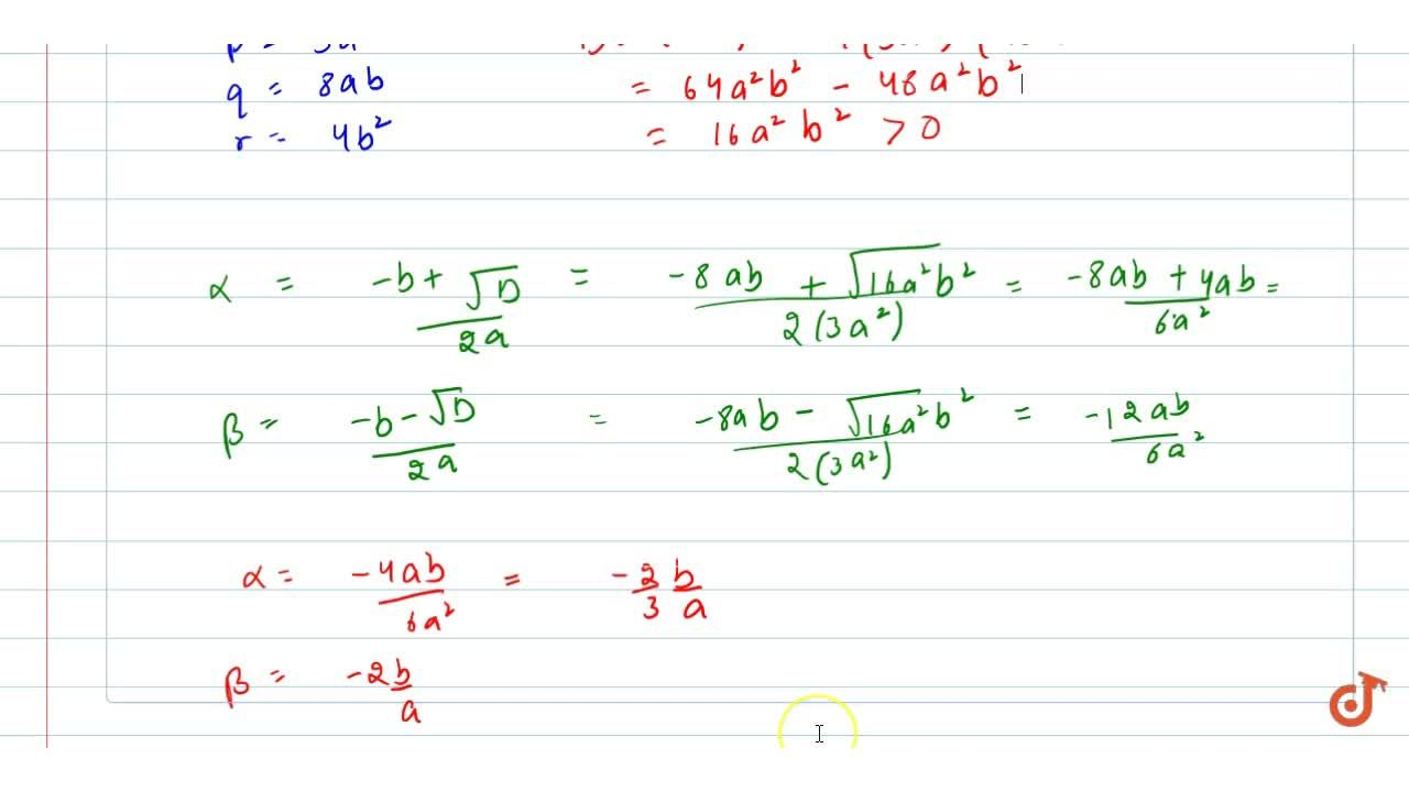 In the   following, determine whether the given quadratic equations have real roots   and if so, find the roots: 2x^2-2sqrt(6)x+3=0 (ii) 3a^2x^2+8a b x+4b^2=0,\ \ a!=0