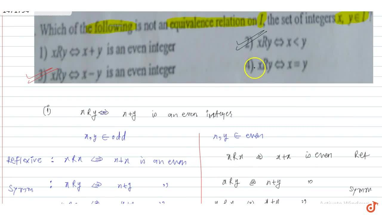 Solution for  Which of the following is not an equivalence rela