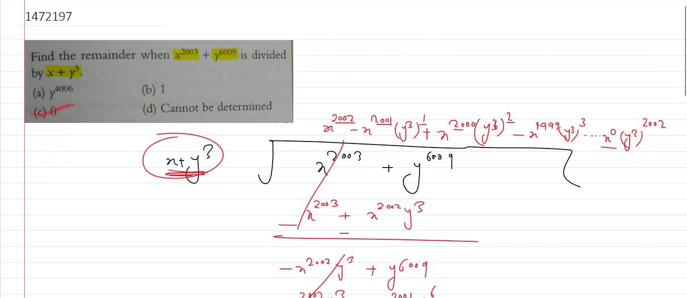 Solution for Find the remainder when x^2003 + y^6009 is divid