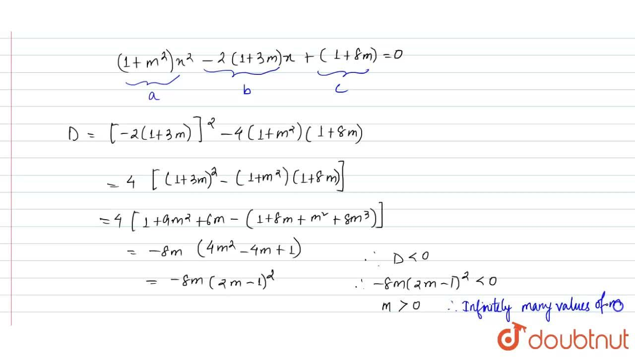 Solution for The number of interal values of m for which the eq