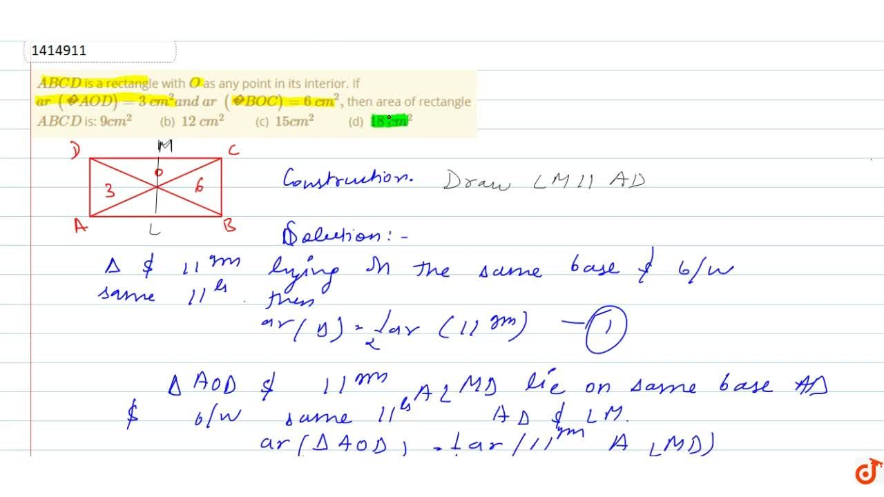 Solution for A B C D is a   rectangle with O as any point