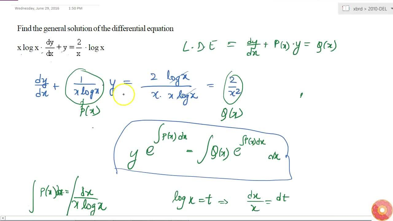 Find the   general solution of the differential equation  xlogx\ dot(dy),(dx)+y=2,xdotlogx