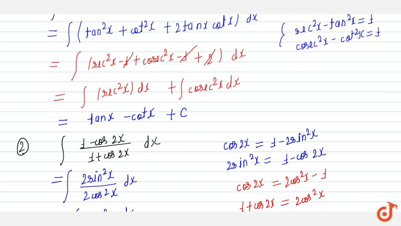 Solution for Evaluate: (i) int(tanx+cotx)^2\ dx (ii) int(1-c