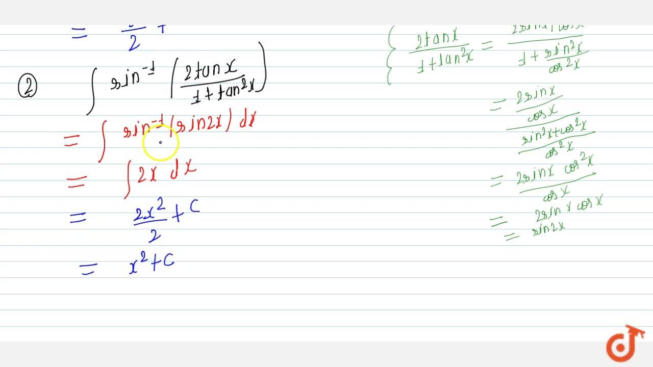 Solution for Evaluate: (i) intcot^(-1)((sin2x),(1-cos2x))\ dx
