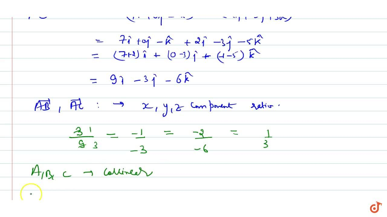 Solution for Show that the three points A(-2, 3,5); B(1, 2, 3)