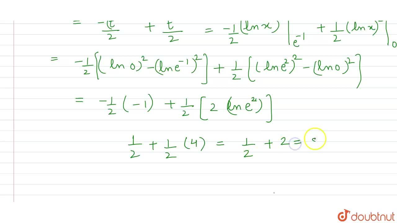 Solution for What is int_(e^(-1))^(e^(2)) |(ln x),(x)|dx equ