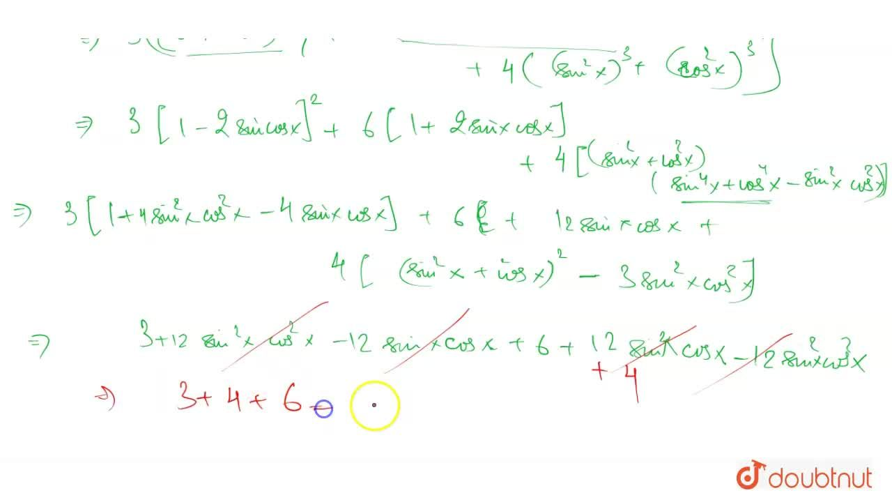 The value of the expression  3(sinx-cosx)^(4)+4(sin^(6)x+cos^(6)x)+6(sinx+cosx)^(2) is