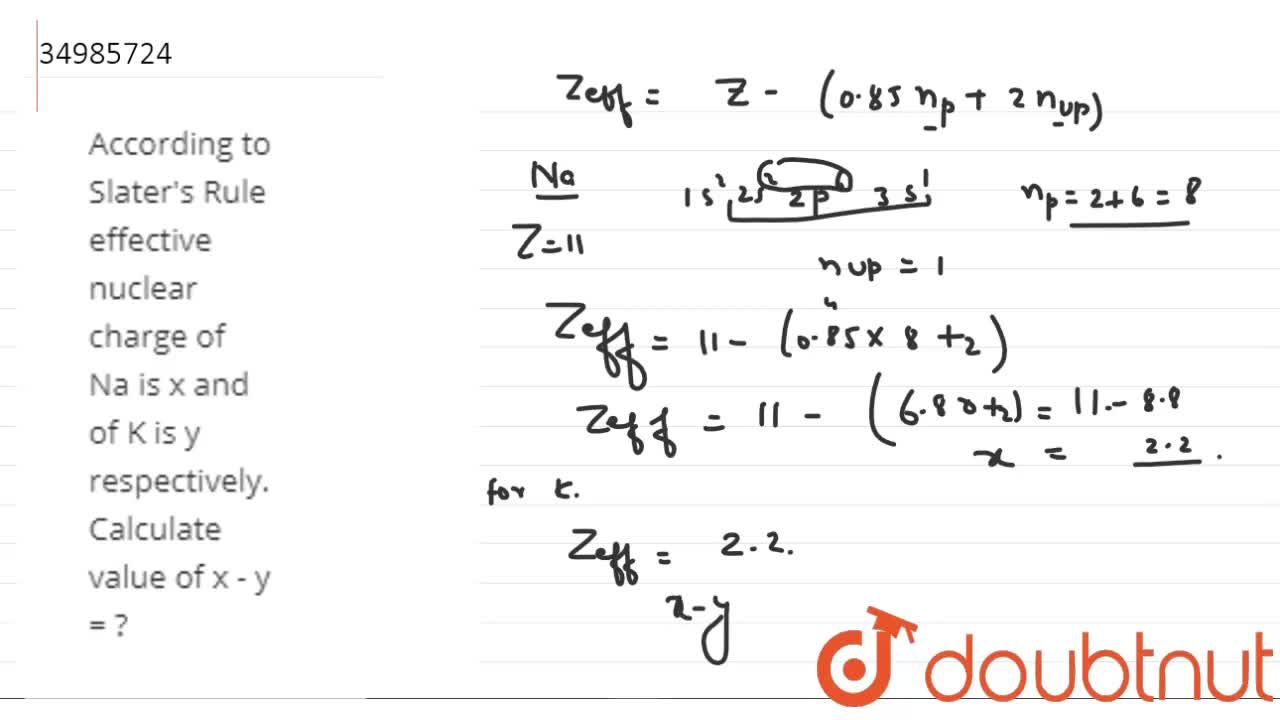 Solution for According to Slater's Rule effective nuclear charg