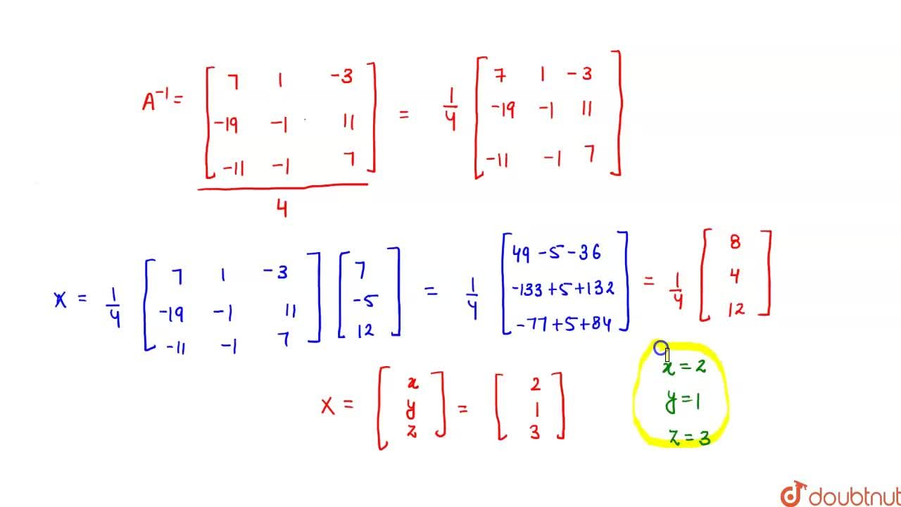Solution for Using matrices, solve the following system of line