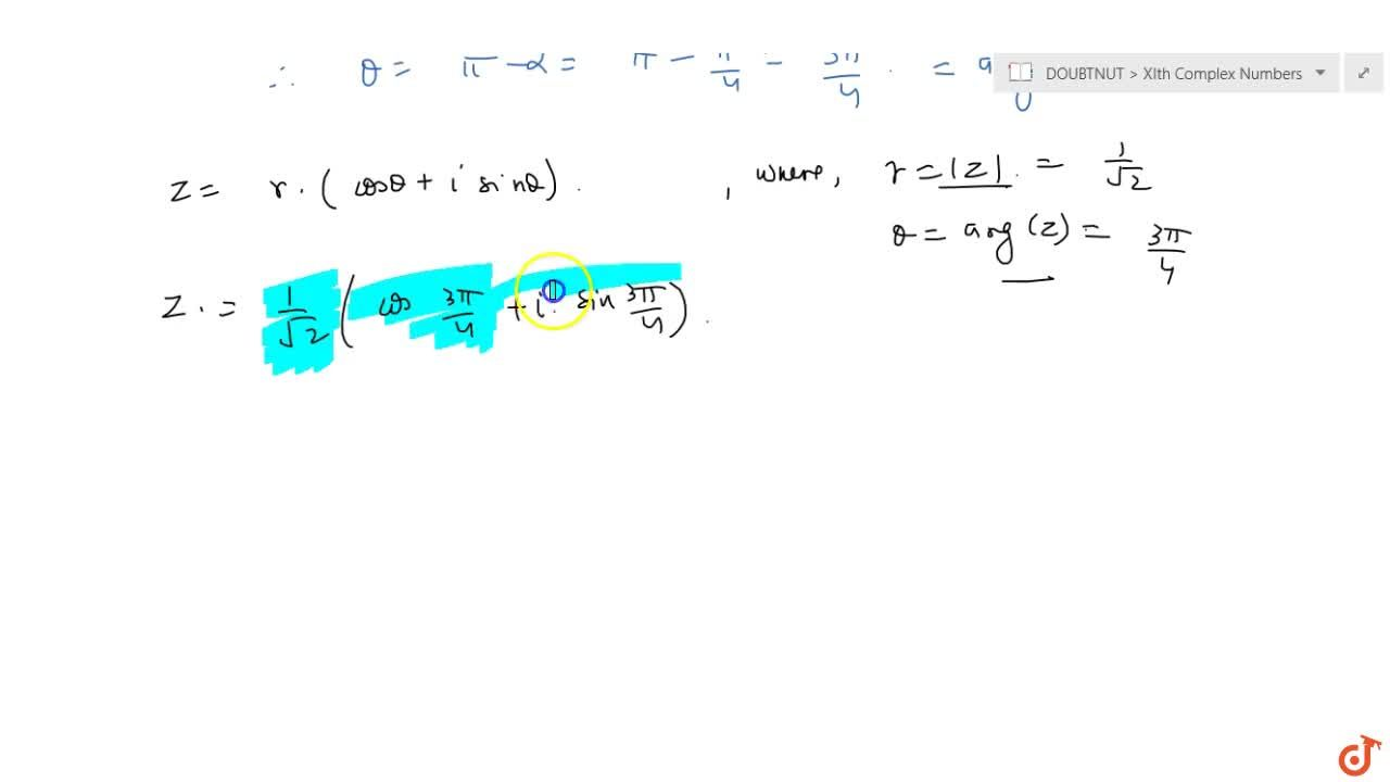 Solution for Find the modulus and argument of the following com