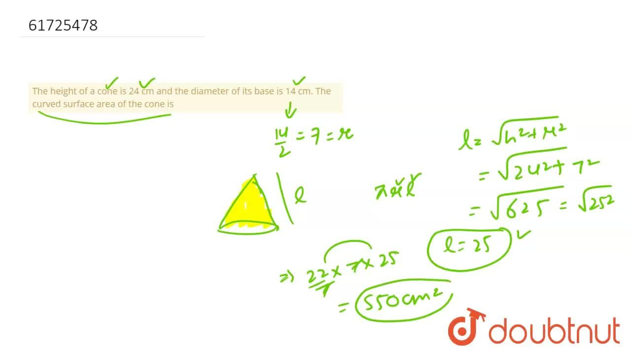 Solution for The height of a cone is 24 cm and the diameter of