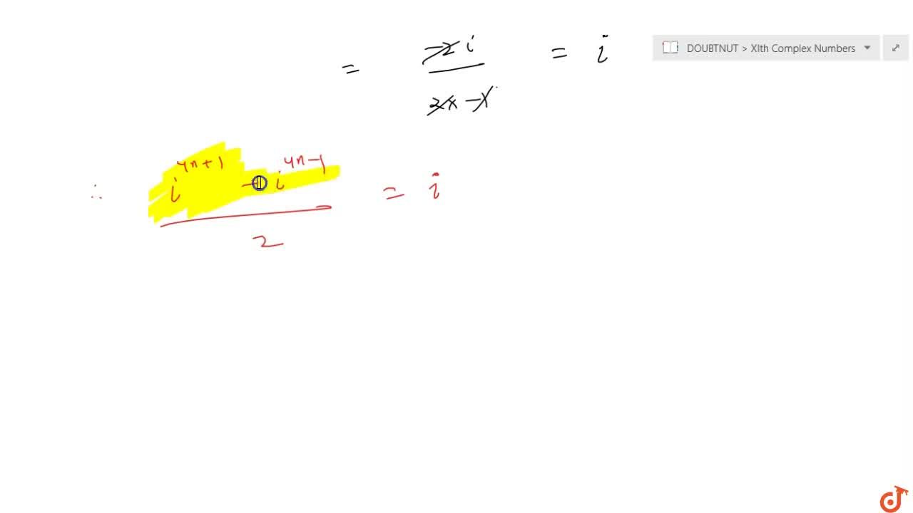Solution for If n is any positive integer, write the value of