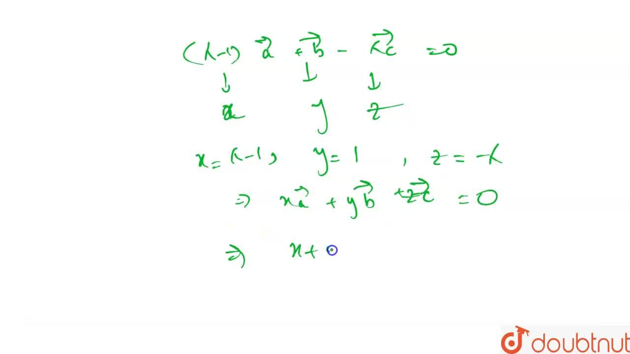 Solution for Three points with position vectors vec(a), vec(b)
