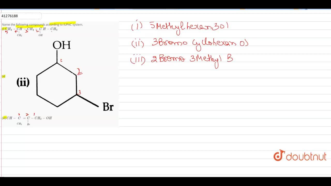 Solution for Name the following compounds according to IUPAC sy