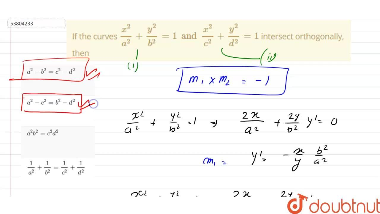Solution for If the curves  (x^(2)),(a^(2))+(y^(2)),(b^(2))=1