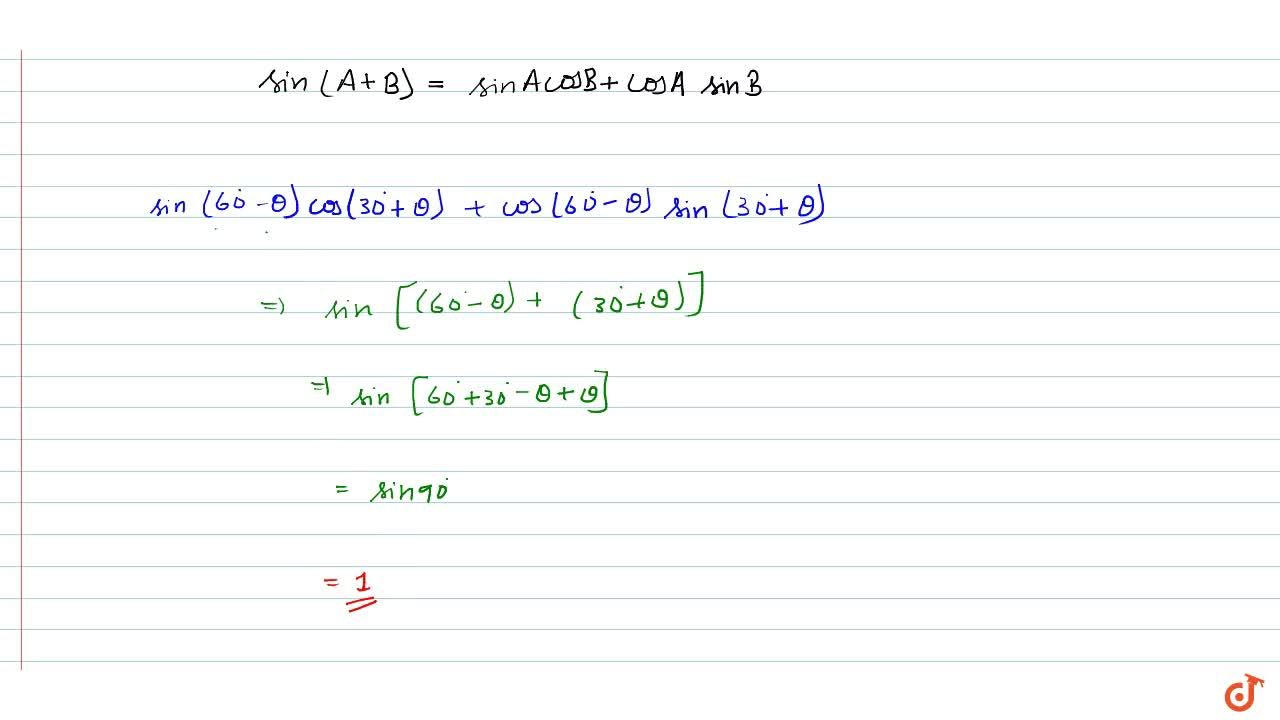 Solution for Prove that: sin(60^0-theta)cos(30^0+theta)+cos(60