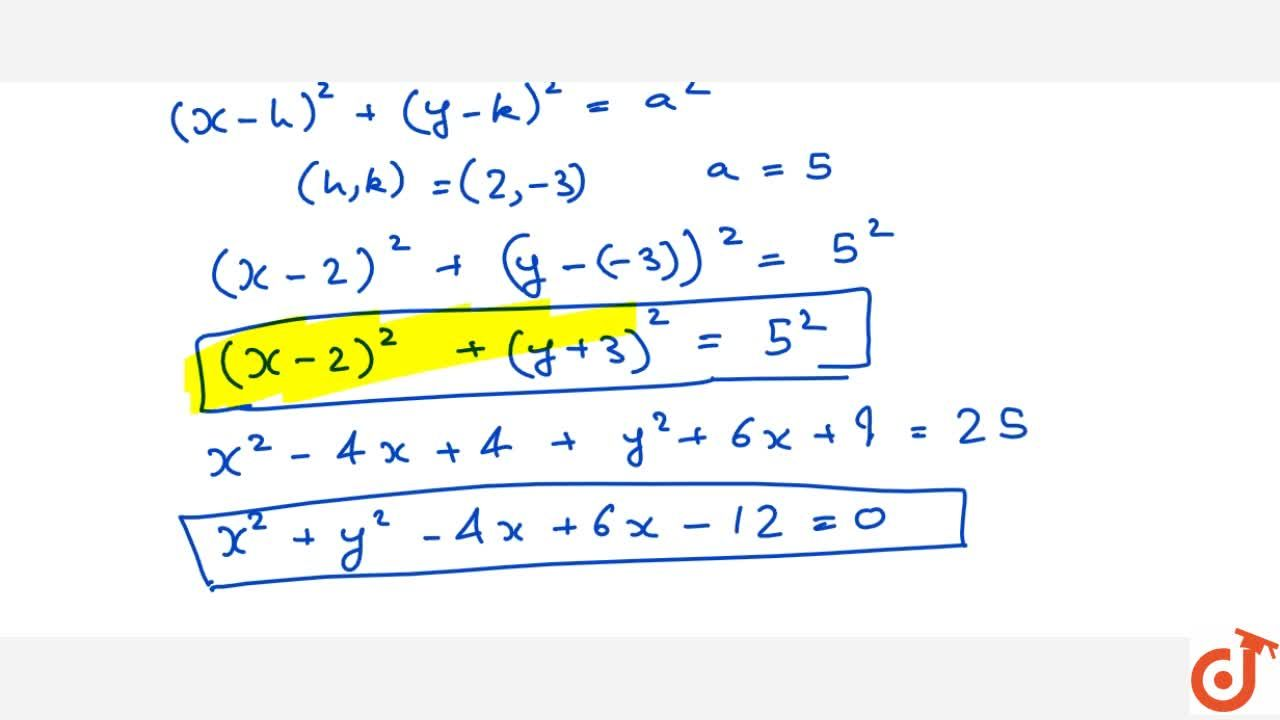 Solution for Find the equation of a circle whose centre is (2,-