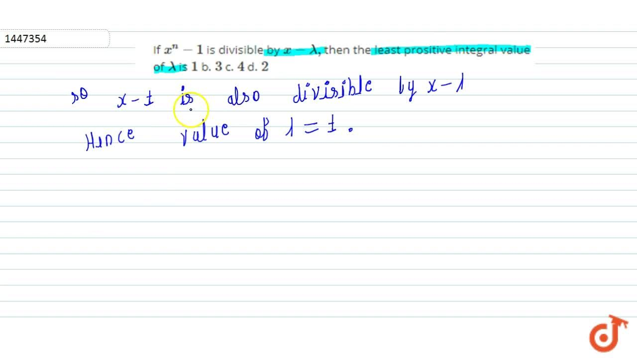 Solution for If x^n-1 is divisible by x-lambda, then the le