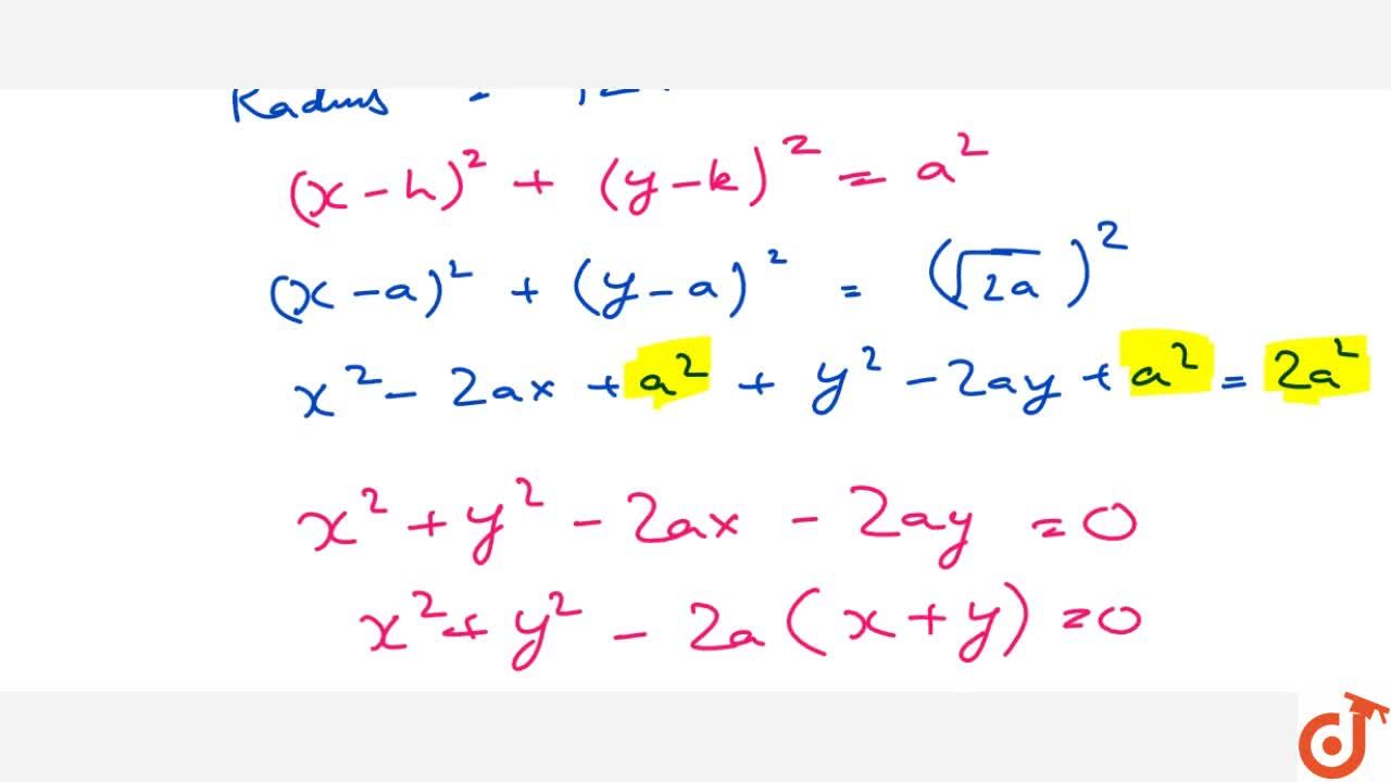 Solution for Find the equation of the circle with: Centre (a ,