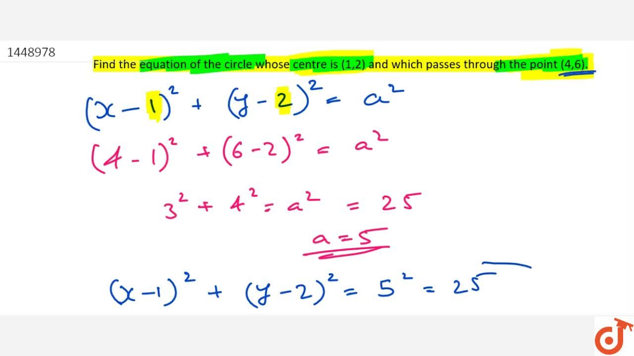 Solution for Find the equation of the circle whose centre is (1