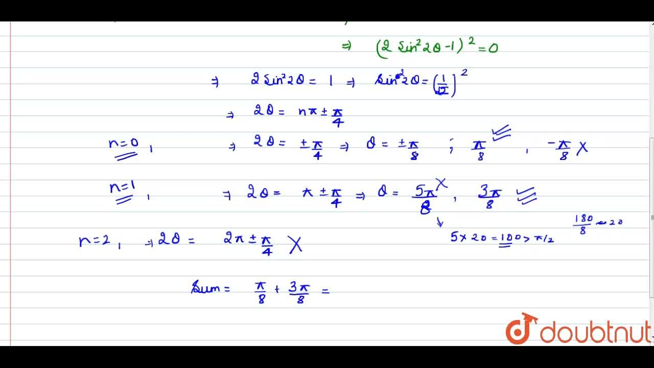 Solution for The sum of all values of theta in (0,pi,2) satis