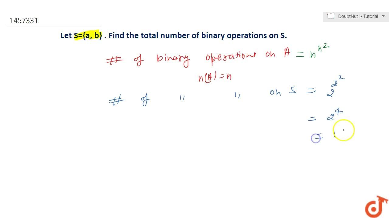 Solution for Find the total number   of binary operations on