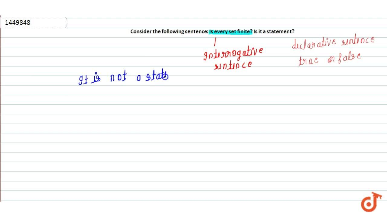 Solution for Consider the following sentence: Is every set fini