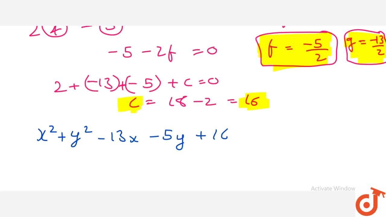 Solution for Find the equation of the circle which circumscribe