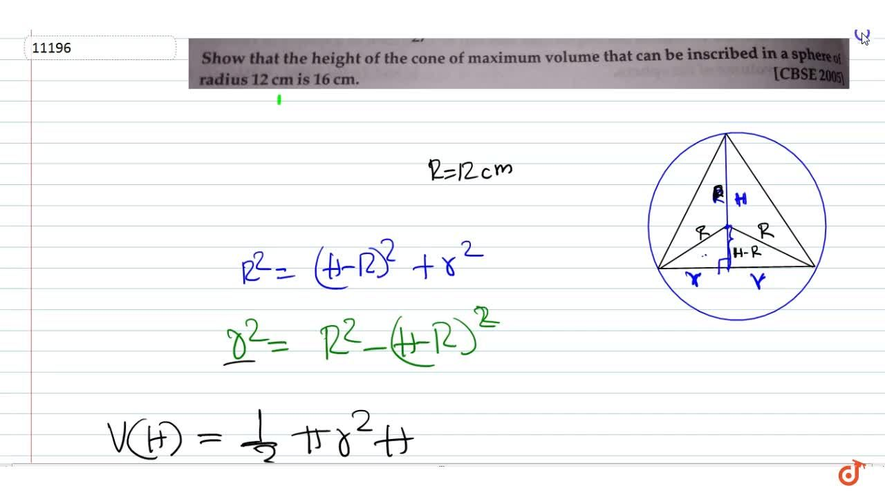 Solution for  Show that the height of the cone of maximum vvolu