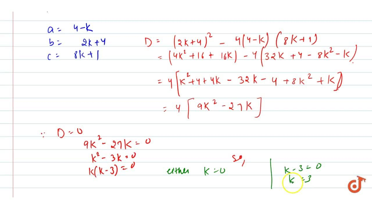 Solution for Find the   values of k for which (4-k)x^2+(2k+