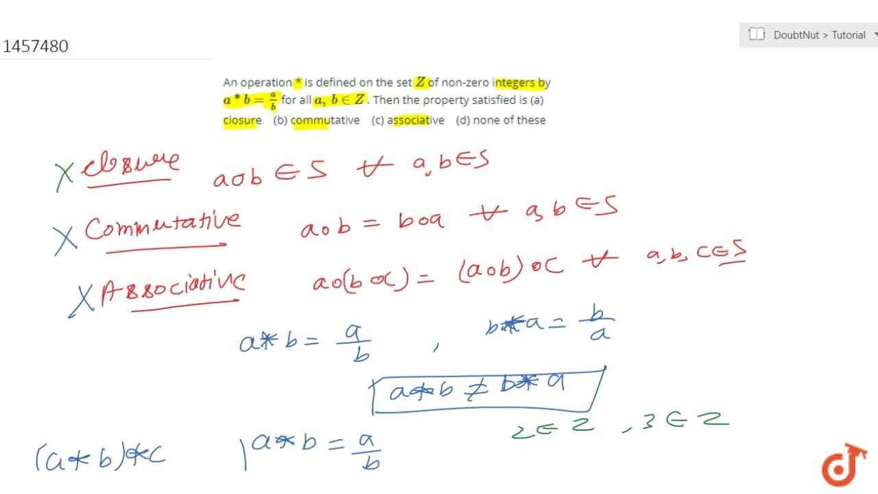 Solution for An operation * is   defined on the set Z of non