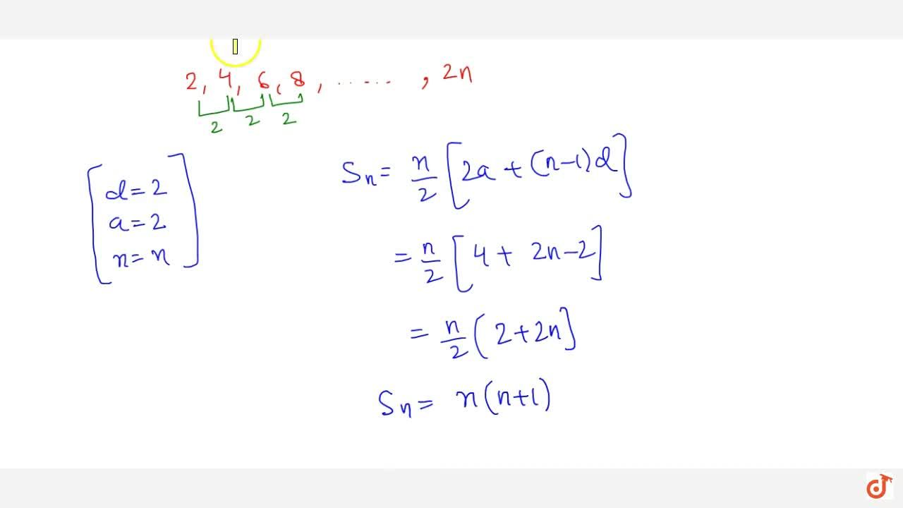 Solution for Write the sum of first n even natural numbers.