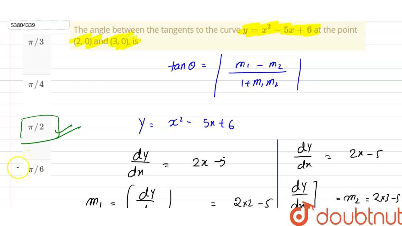 Solution for The angle between the tangents  to the curve y=x^