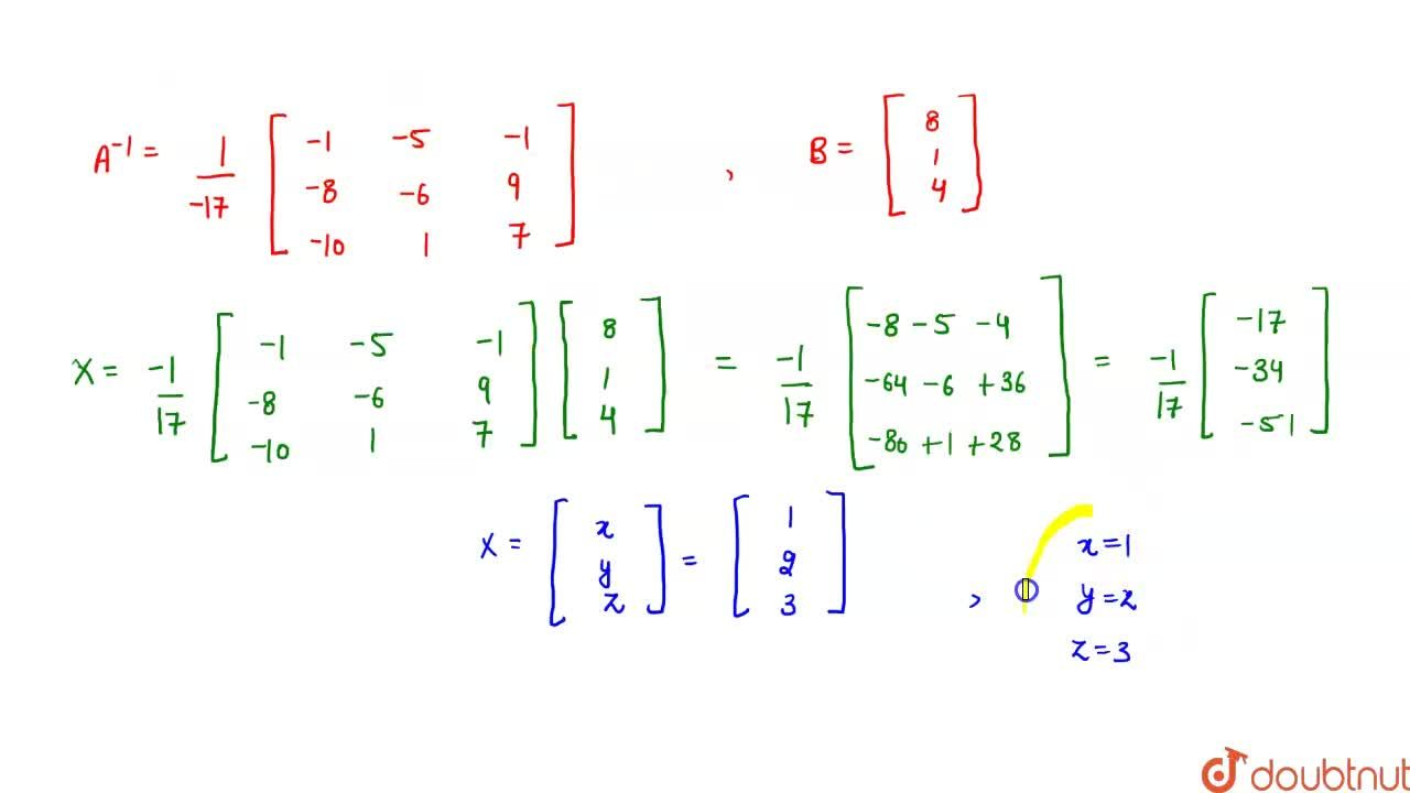 Solution for Using matrices, solve  the following system of lin