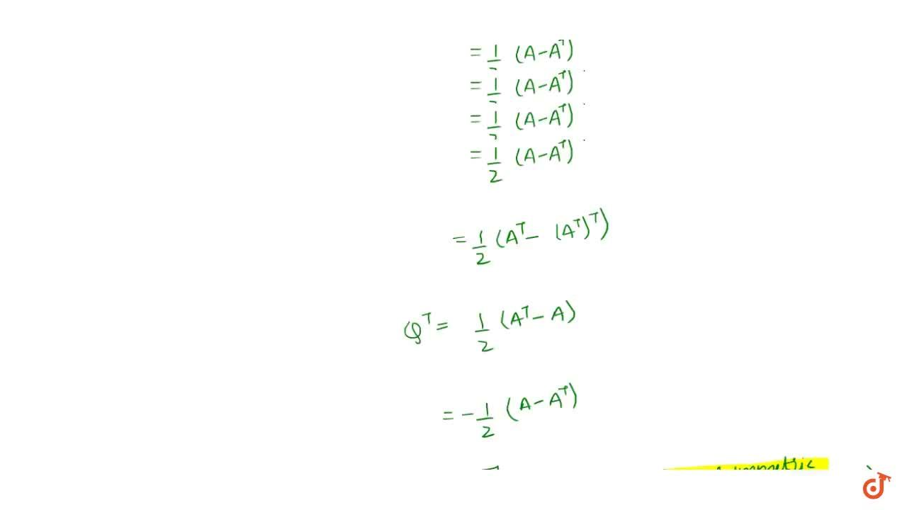 Every matrix can be represented as a sum of symmetric and skew symmetric matrices