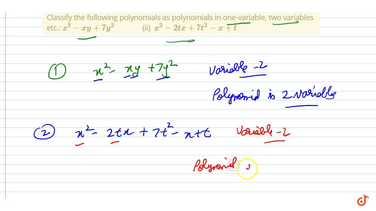 Solution for Classify the following   polynomials as polynomia