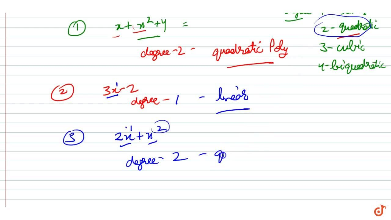 Solution for Classify the following   polynomials as linear, q
