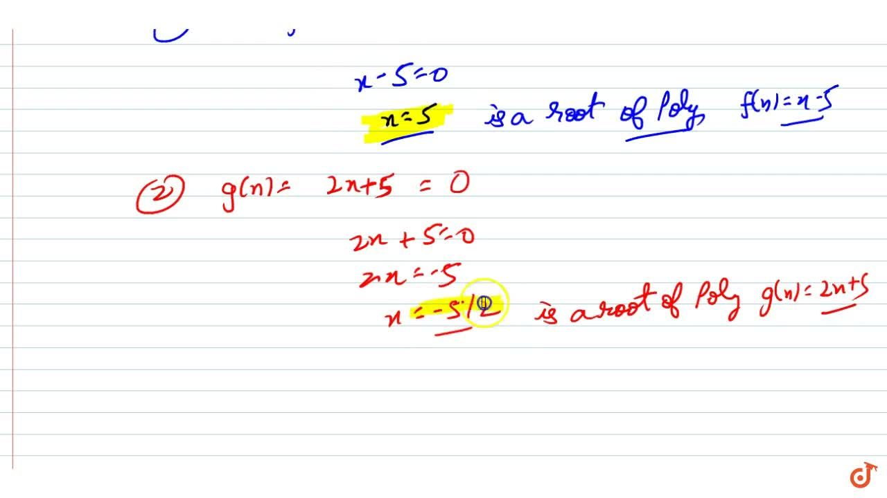 Solution for Find the zero (root) of   the polynomial in each