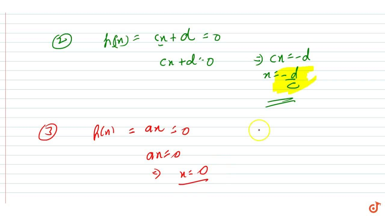 Solution for Find the zero (root) of   the polynomial in each o
