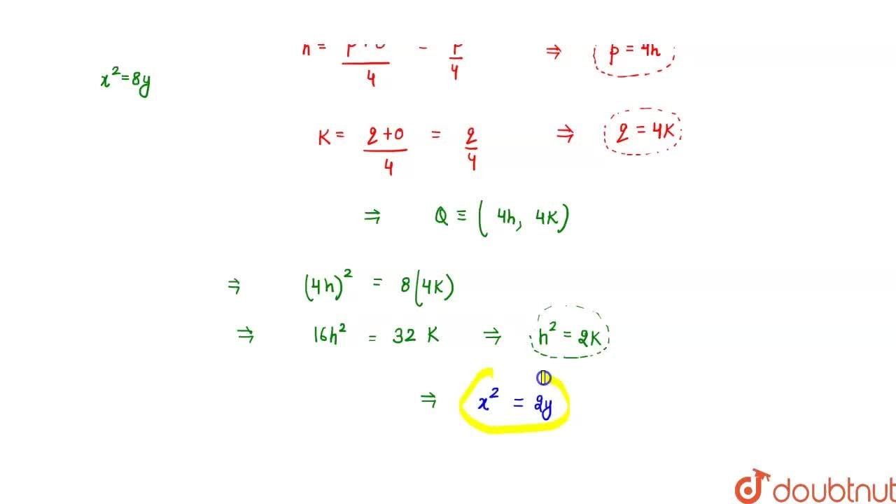 Solution for Let O   be the vertex and Q be any point on the p