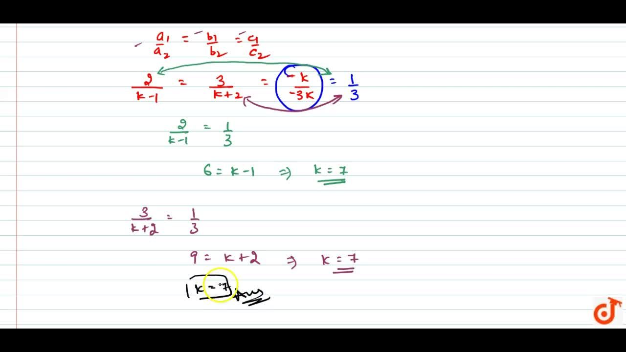 Solution for Find the value of k for which following   syste