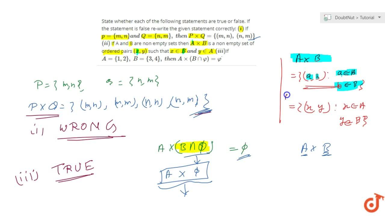 Solution for State whether each of the following statements are
