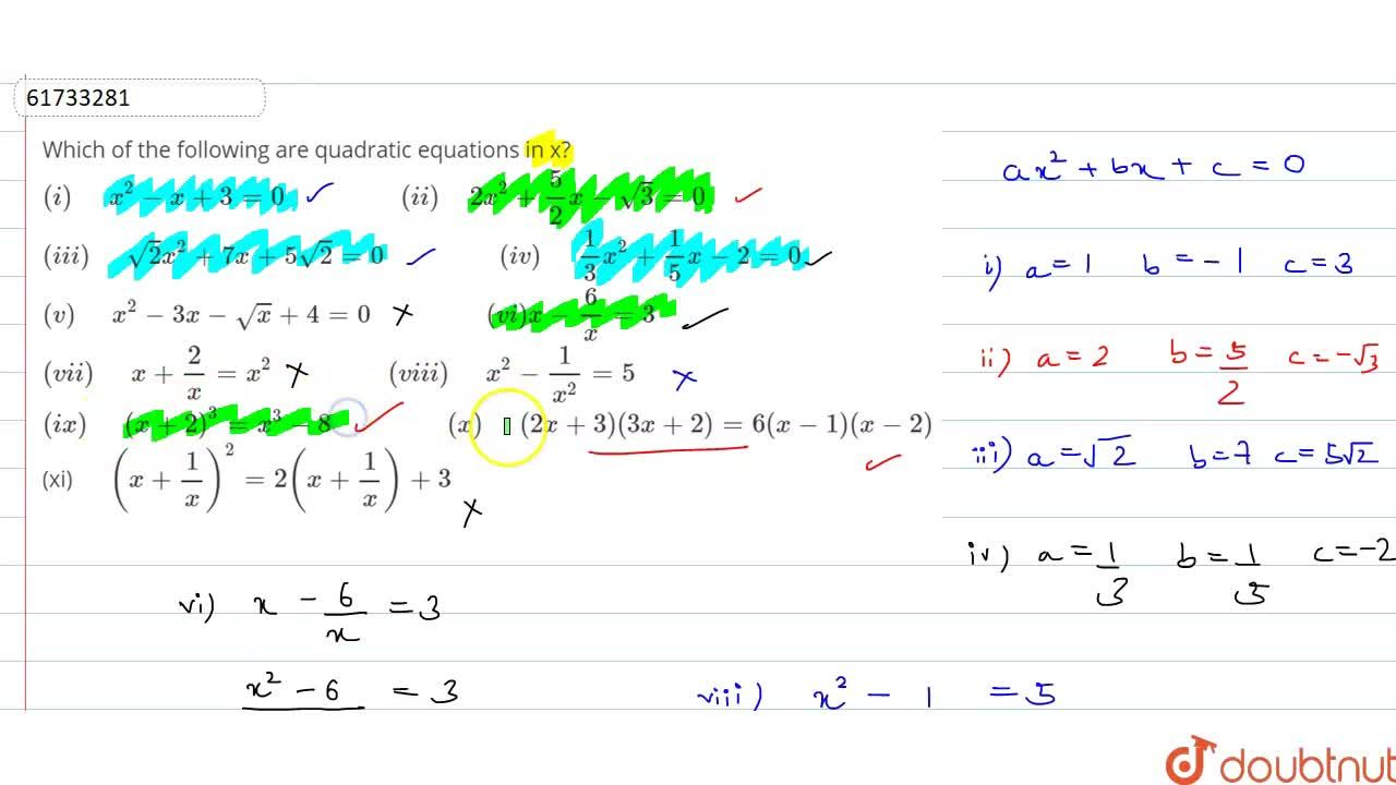 Solution for Which of the following are quadratic equations in