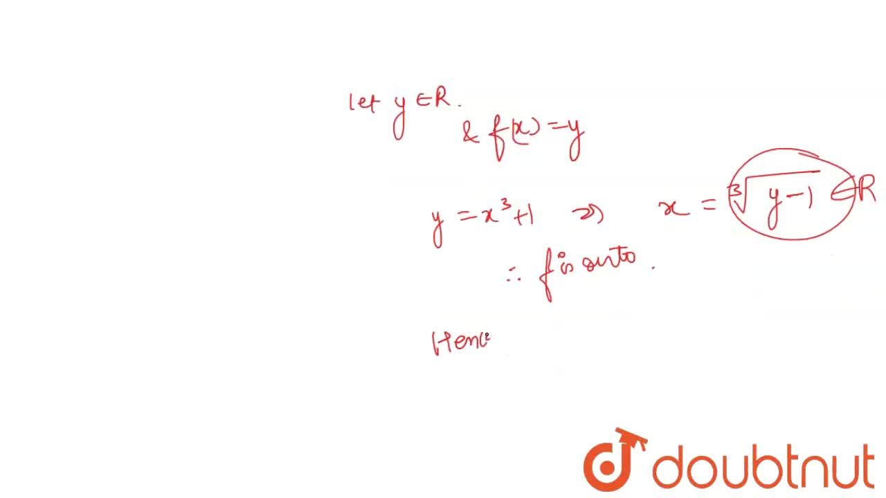 Solution for If a function f: R to R  is defined as f(x)=x^(