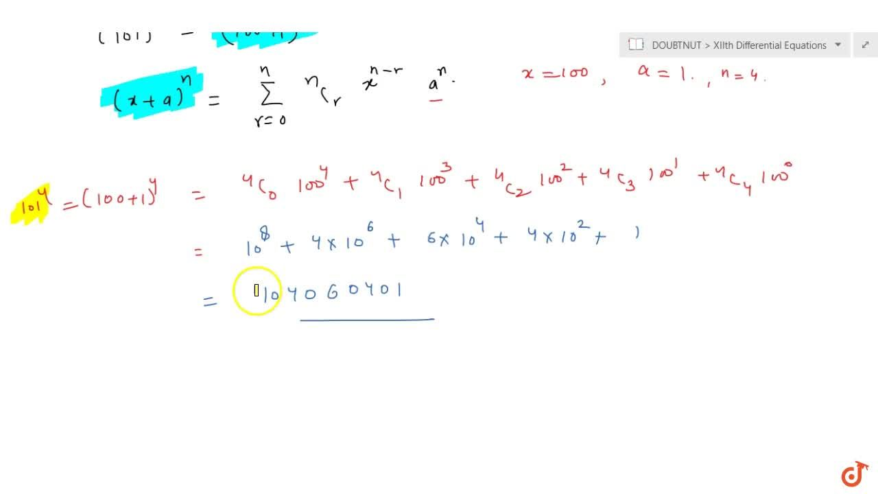 Using binomial theorem evaluate each of the following: (101)^4