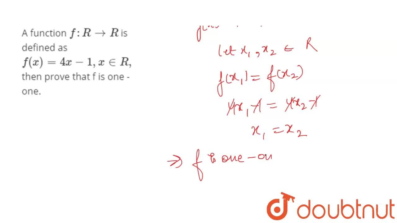 Solution for A function f: R to R is defined as f(x)=4x-1, x
