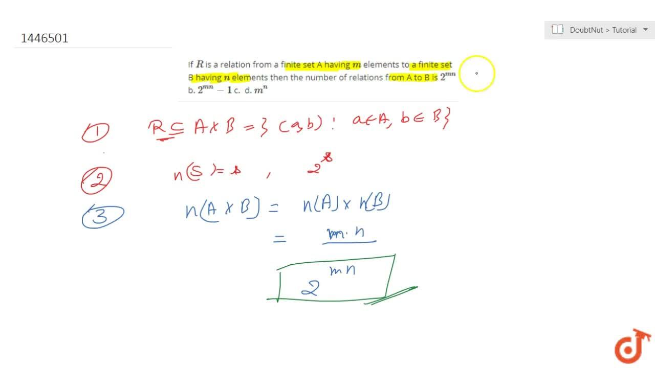 Solution for If R is a relation from a finite set A having m