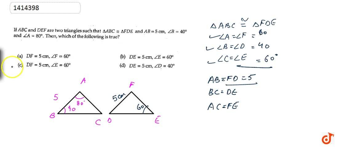 Solution for If A B C and DEF are two triangles such   that