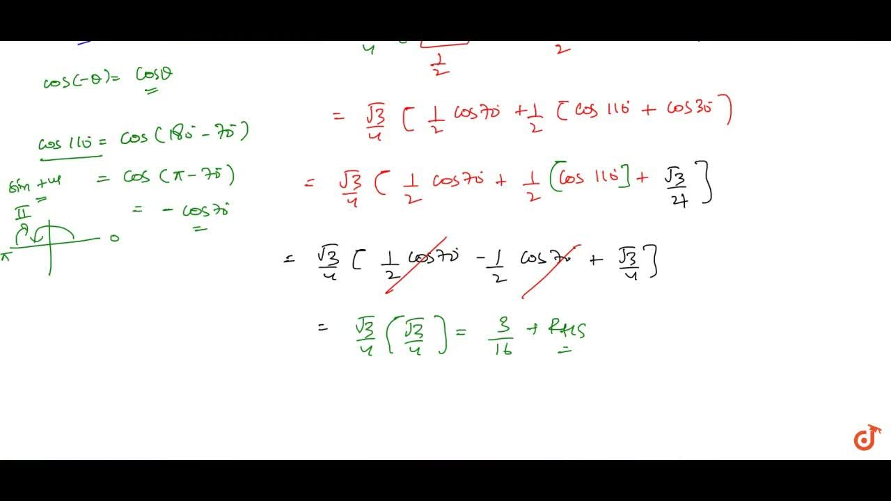 Solution for Prove that: cos 10^0cos30^0cos 50^0cos 70^0=3,(16